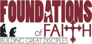 [Foundations of Faith]